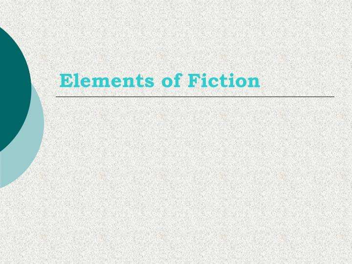 elements of fictions Structure (fiction) - the way that the writer arranges the plot of a story look for: repeated elements in action, gesture, dialogue, description, as well as shifts in direction, focus, time, place, etc structure (poetry) - the pattern of organization of a poem for example, a shakespearean sonnet is a 14-line poem written in iambic pentameter.
