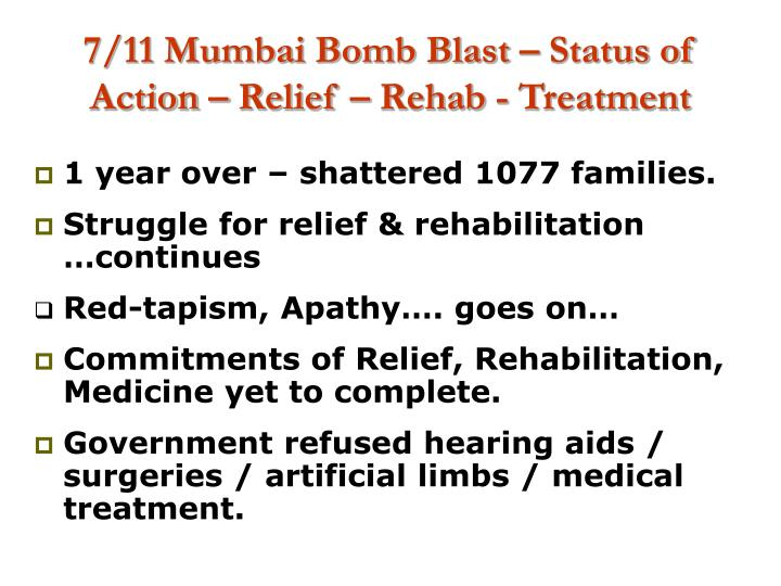 7 11 mumbai bomb blast status of action relief rehab treatment