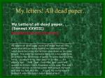 my letters all dead paper