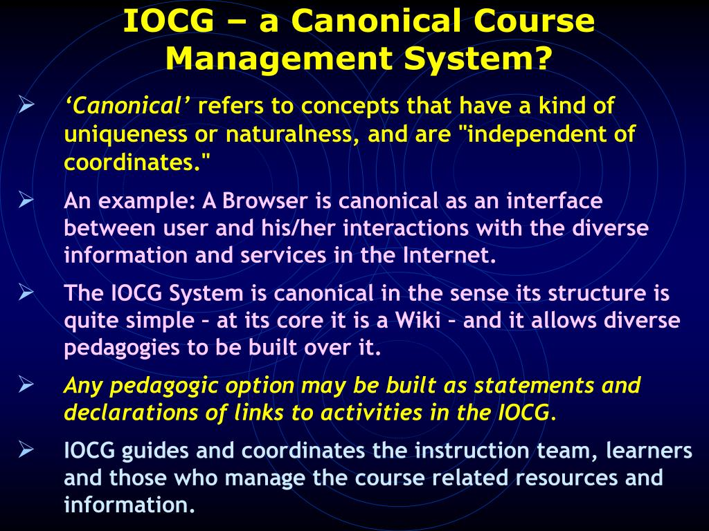 IOCG – a Canonical Course Management System?