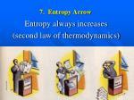 7 entropy arrow