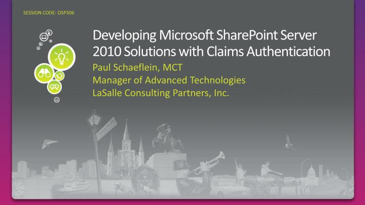 developing microsoft sharepoint server 2010 solutions with claims authentication n.