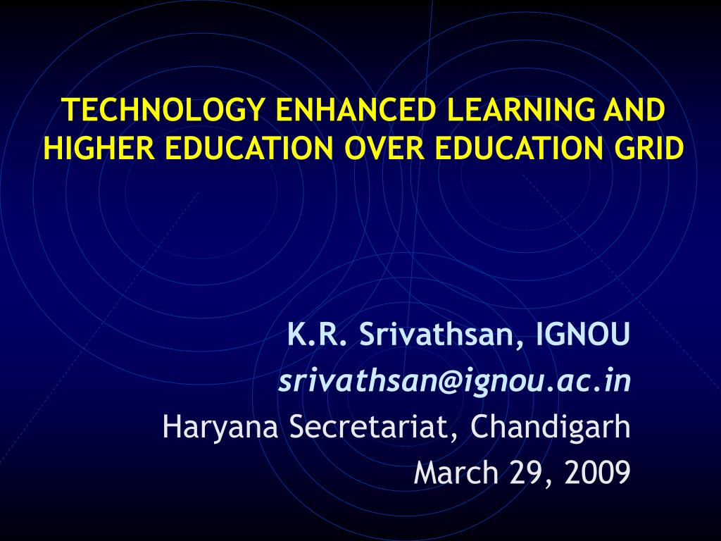 technology enhanced learning and higher education over education grid l.