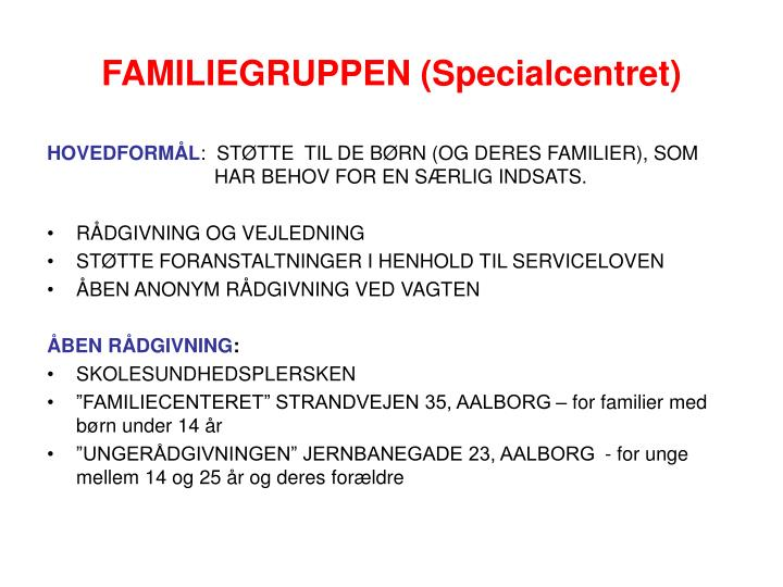 Familiegruppen specialcentret