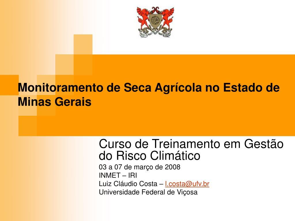 monitoramento de seca agr cola no estado de minas gerais