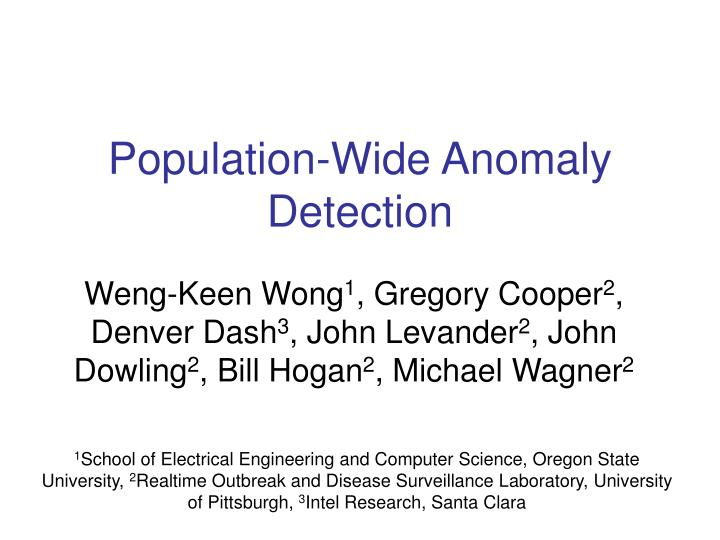 population wide anomaly detection n.