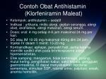 contoh obat antihistamin klorfeniramin maleat