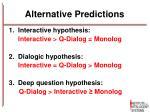 alternative predictions