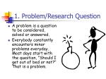 1 problem research question