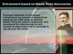 entrainment based on nikola tesla discoveries
