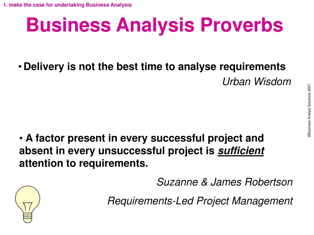 1. make the case for undertaking Business Analysis