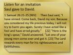 listen for an invitation saul gave to david