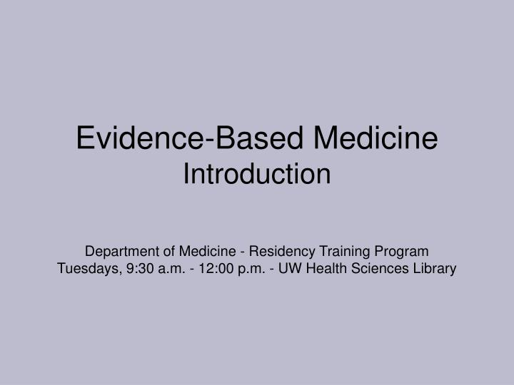 evidence based medicine introduction n.