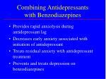 combining antidepressants with benzodiazepines