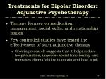 treatments for bipolar disorder adjunctive psychotherapy1
