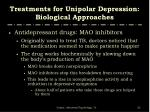 treatments for unipolar depression biological approaches5