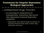 treatments for unipolar depression biological approaches7