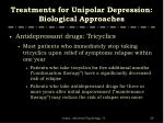 treatments for unipolar depression biological approaches9