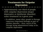 treatments for unipolar depression
