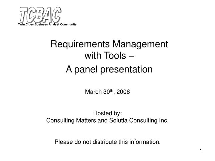 Requirements management with tools a panel presentation