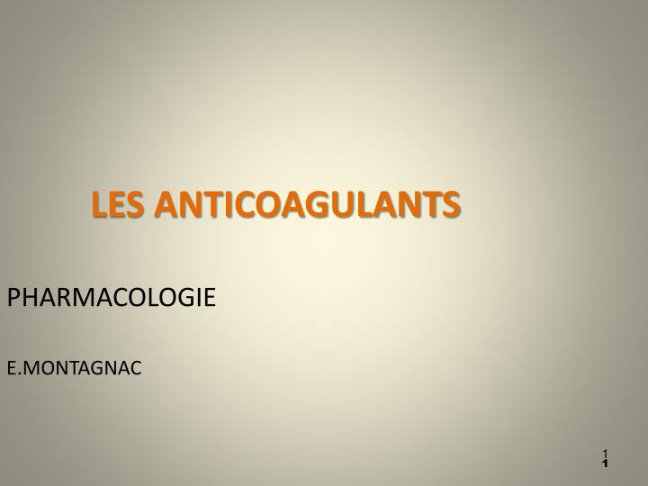 les anticoagulants n.