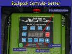 backpack controls better