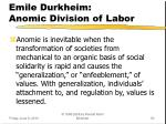 emile durkheim anomic division of labor1