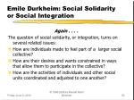 emile durkheim social solidarity or social integration3