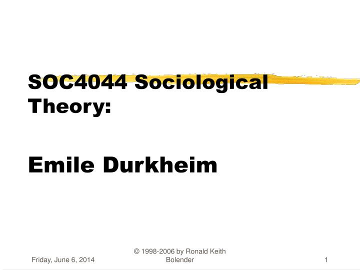 soc4044 sociological theory emile durkheim n.