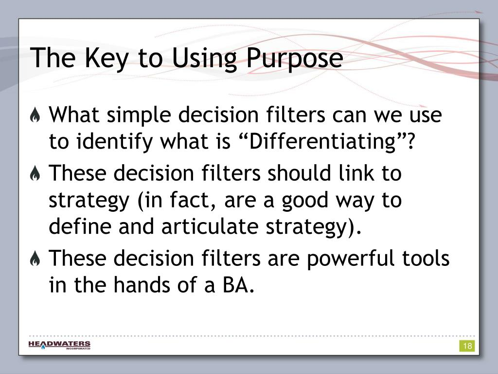The Key to Using Purpose