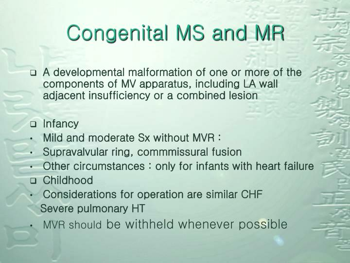 Congenital MS and MR
