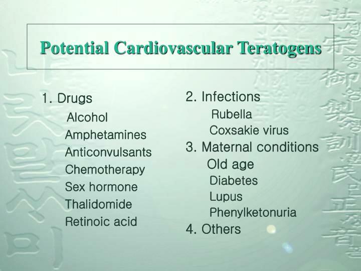 Potential cardiovascular teratogens