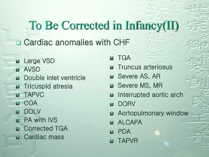 Cardiac anomalies with CHF