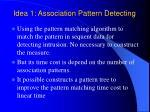 idea 1 association pattern detecting