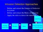 intrusion detection approaches