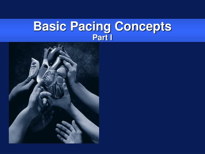basic pacing concepts part i n.