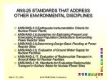 ans 25 standards that address other environmental disciplines