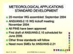 meteorological applications standard development1