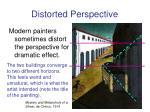 distorted perspective