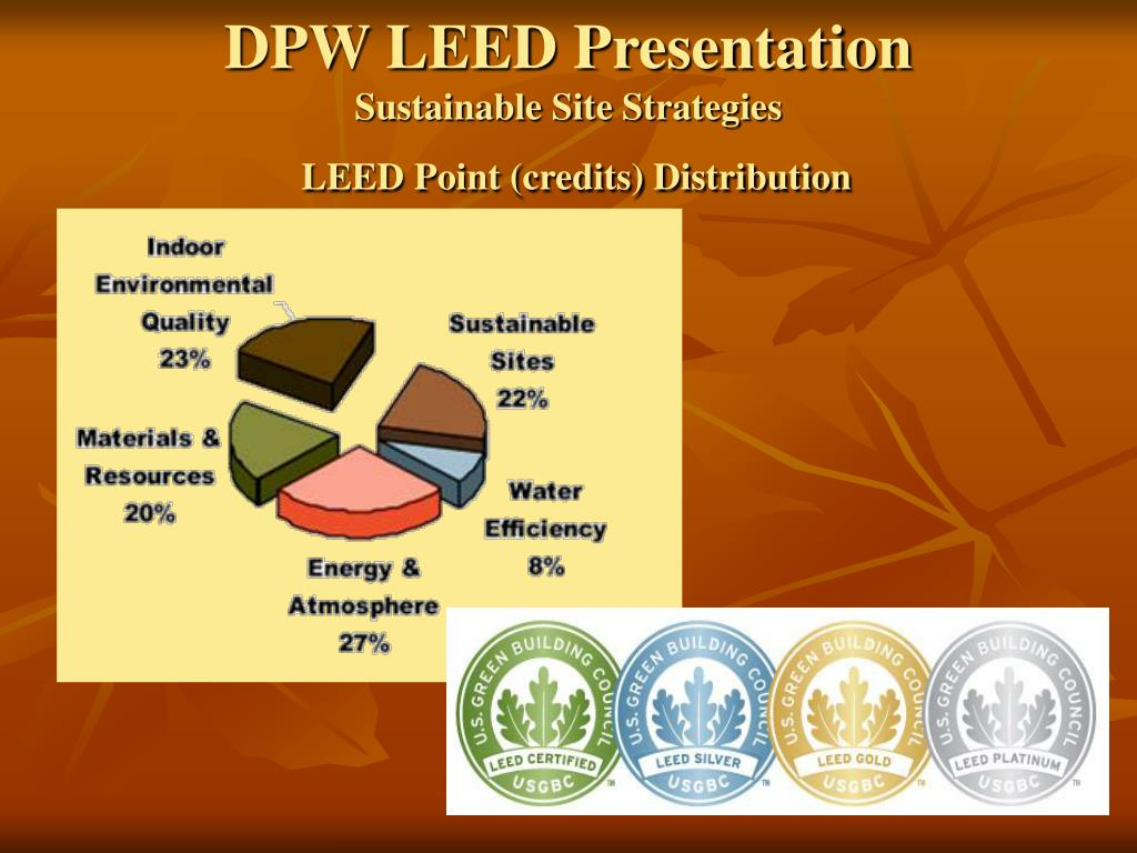dpw leed presentation sustainable site strategies leed point credits distribution l.