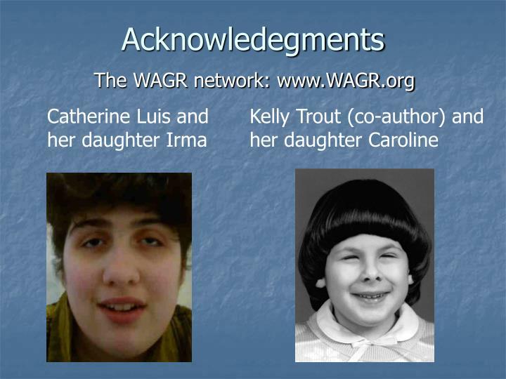 The WAGR network: www.WAGR.org