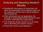 analyzing and reporting research ethically