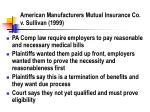 american manufacturers mutual insurance co v sullivan 1999