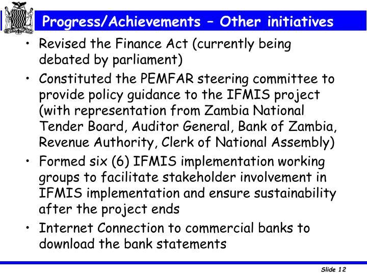 Progress/Achievements – Other initiatives