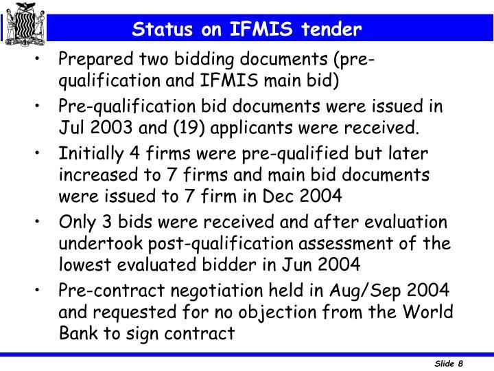 Status on IFMIS tender