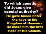 to which apostle did jesus give special authority