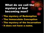 what do we call the mystery of god becoming man
