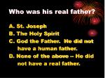 who was his real father