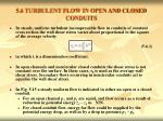 5 6 turbulent flow in open and closed conduits