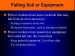 falling soil or equipment